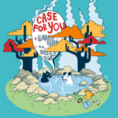 Case for You (feat. Dizzy Fae)