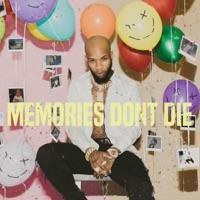 MEMORIES DON'T DIE Mp3 Download
