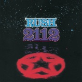 Rush - 2112: I. Overture, II. The Temples of Syrinx, III. Discovery, IV. Presentation, V. Oracle: The Dream, VI. Soliloquy, VII. Grand Finale