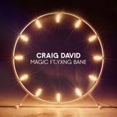 Magic Feat. Yxng Bane  Craig David - Craig David