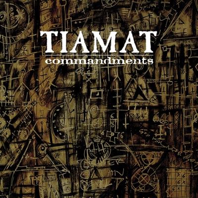 Commandments: The Best Of - Tiamat