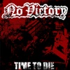 Time to Die - No Victory