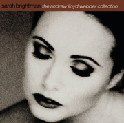 The Andrew Lloyd Webber Collection - Sarah Brightman - Sarah Brightman