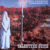 Colosseum - The Valentyne Suite: January's Search / February's Valentyne / The Grass Is Always Greener