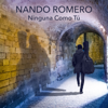 Una Cerveza Voy a Tomar - Nando Romero