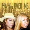Over Me (Remixes) - Single ジャケット写真