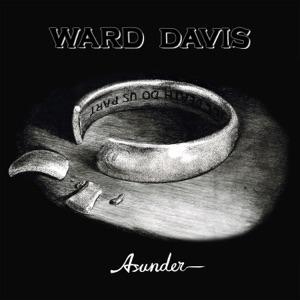 Ward Davis - Could Just Be a Fool