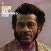 San Francisco Dues, Chuck Berry