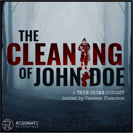 Cover image of The Cleaning of John Doe | True Crime
