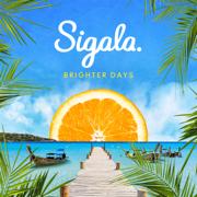 Brighter Days - Sigala - Sigala