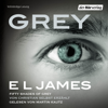 E L James - Grey - Fifty Shades of Grey von Christian selbst erzählt Grafik