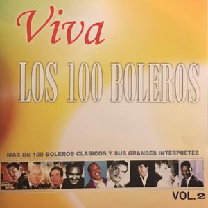 Varios Artistas - Viva los 100 Boleros, Vol. 2