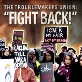The Troublemakers Union - Todos Vuelven (Everyone Returns)