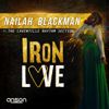 Nailah Blackman - Iron Love (feat. The Laventille Rhythm Section) artwork