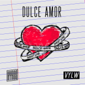 Dulce Amor (with VYLW)