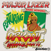 Orkant / Balance Pon It (feat. Babes Wodumo & Taranchyla) - Major Lazer