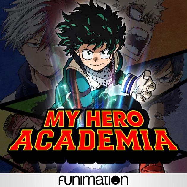 My Hero Academia Two Heroes: My Hero Academia, Uncut, Season 2, Pt. 1 On ITunes