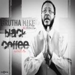 Black Coffee (feat. Rnb Moe) - Single