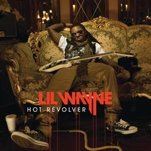 Lil Wayne - Hot Revolver
