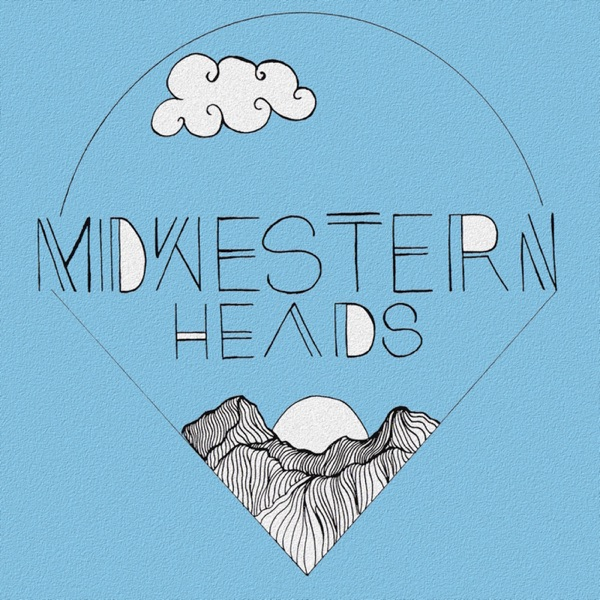 Midwesternheads Podcast