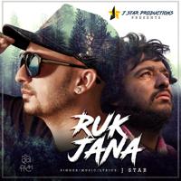 J Star - Ruk Jana - Single artwork