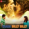 Yaara Silly Silly (Original Motion Picture Soundtrack)