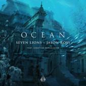 Download Seven Lions  - Ocean (feat. Jonathan Mendelsohn)