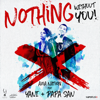 Nothing Without You (feat. Yani & Papa San) - Axia Nation