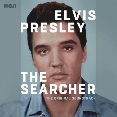 Elvis Presley: The Searcher (The Original Soundtrack) [Deluxe] - Elvis Presley