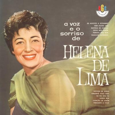 A Voz e o Sorriso de Helena de Lima - Helena de Lima