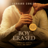Garrard Conley - Boy Erased: A Memoir (Unabridged)  artwork