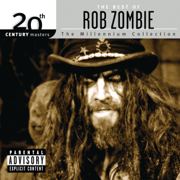 20th Century Masters - The Millennium Collection: The Best of Rob Zombie - Rob Zombie - Rob Zombie