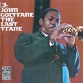 John Coltrane - Come Rain Or Come Shine