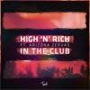 High 'N' Rich