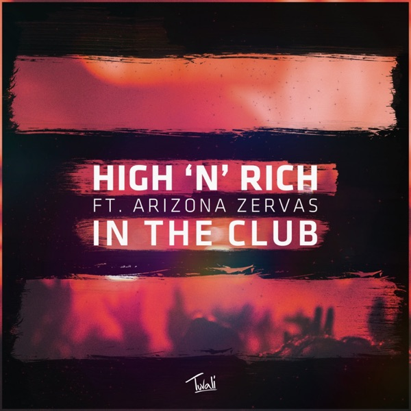In the Club (feat. Arizona Zervas) - Single