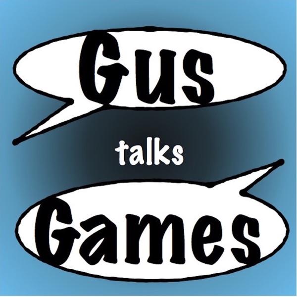 Gus Talks Games