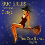 She Cast a Spell on Me (feat. Geno)