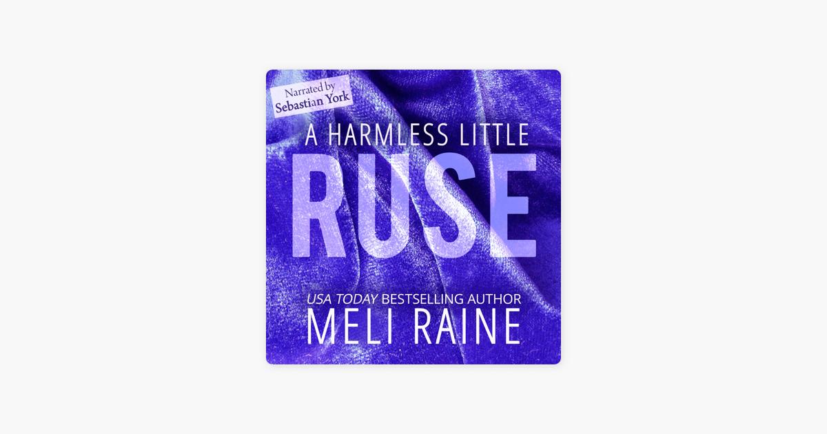 A Harmless Little Ruse - Meli Raine