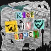 KeeP IN tOUcH  (feat. Bryson Tiller) - Single