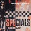 Guilty 'Til Proved Innocent! (Expanded Edition), The Specials