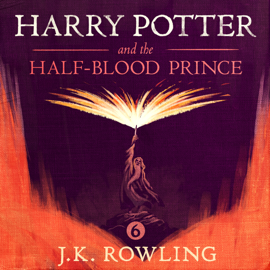 Harry Potter and the Half-Blood Prince - J.K. Rowling MP3 Download