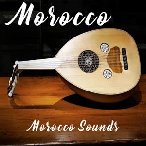 Morocco Sounds - Morocco Palace