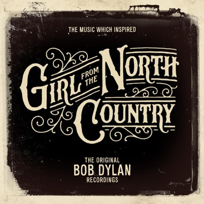 The Music Which Inspired Girl from the North Country - Bob Dylan