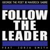 Follow the Leader (feat. Jorja Smith) - Single
