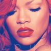 Rihanna - What's My Name? (feat. Drake) artwork