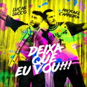 Deixa Que Eu Vou (feat. Lucas Lucco)