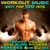 Workout Music 2017 Top 100 Hits Techno House Edm Burn Fitness Remixes 6 Hr DJ Mix - Workout Electronica