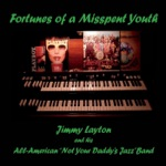 Jimmy Layton and His All-American Not Your Daddy's Jazz Band - Jazz Cigarette