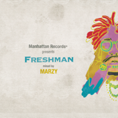"""Manhattan Records® presents """"Freshman"""" (mixed by MARZY)"""