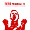 Perú Es Mundial: Homenaje al Hincha Peruano - Varios Artistas